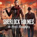 Review: Sherlock Holmes the devil's daughter