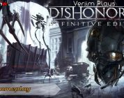 Verjim Plays Dishonored Definitive Edition – Gameplay