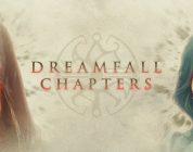 Dreamfall Chapters komt in maart  naar PlayStation 4 en Xbox One