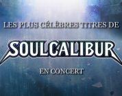 Ervaar de muziek van de SoulCalibur-reeks in aankomend concert