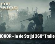 Ervaar For Honor in 360° met 'In The Battle' – Trailer