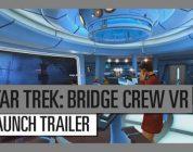 Star Trek: Bridge Crew vanaf nu verkrijgbaar – Launch Trailer