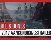 Skull and Bones: E3 2017 Aankondigingstrailer, registreer je nu voor Beta-toegang