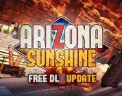 Gratis DLZ update voor Arizona Sunshine nu beschikbaar.
