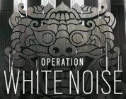 Rainbow Six Siege Operation White Noise onthuld