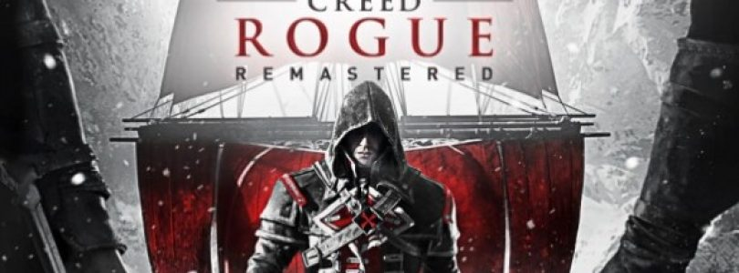 Assassin's Creed Rogue Remastered launch trailer