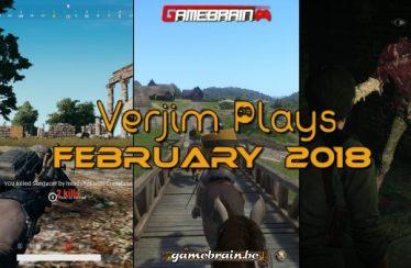 Februari 2018 in beeld – Verjim Plays