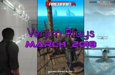 Maart 2018 in beeld – Verjim Plays