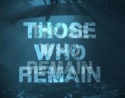 Horrorgame Those Who Remain toont eerste gameplay