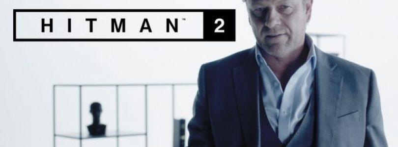 Nieuwe Hitman 2 video legt uit hoe jij je kunt voorbereiden op Elusive Target #1 Starring Sean Bean, beschikbaar op 20 november