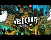 Bouw je eigen cannabis emperium in Weedcraft Inc