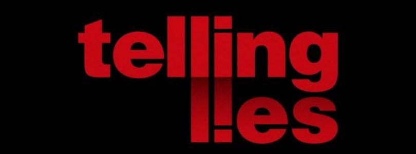 Telling Lies verschijnt deze week