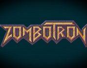 Review: Zombotron