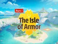 Pokémon Sword & Shield DLC: Isle of Armor