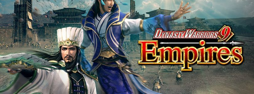 Wijsheid en moed heersen in Dynasty Warriors 9 Empires