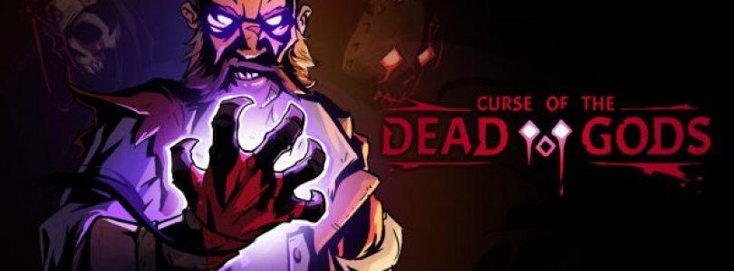 Curse of the Dead Gods heeft release datum