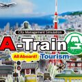 Review: A-Train: All Aboard! Tourism
