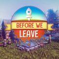 Civilization-building game Before We Leave is nu beschikbaar voor PC via Steam